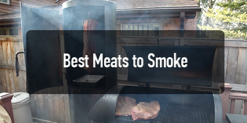 best meats to smoke